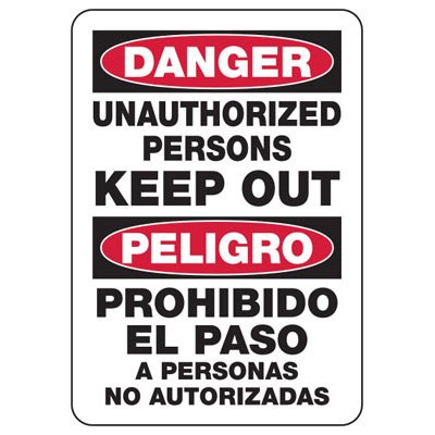 Bilingual Danger Unauthorized Persons Keep Out - Security Sign