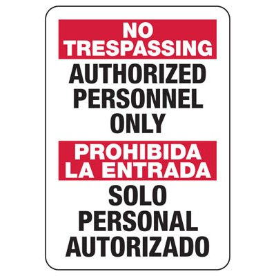 Bilingual No Trespassing Authorized Personnel Only - Security Sign