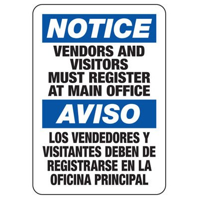 Bilingual Notice Vendors And Visitors Must Register - Security Sign