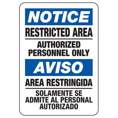 Bilingual Restricted Area Authorized Personnel Only - OSHA Notice Sign