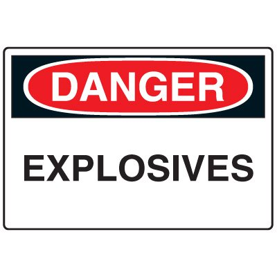 Blasting Safety Signs - Danger Explosives