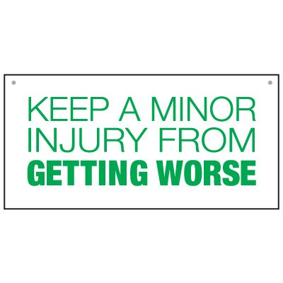 Bulk General Safety Signs - Keep A Minor Injury From Getting  Worse