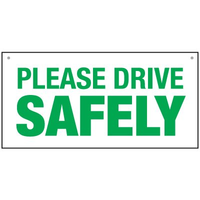 Bulk General Safety Signs - Please Drive Safely