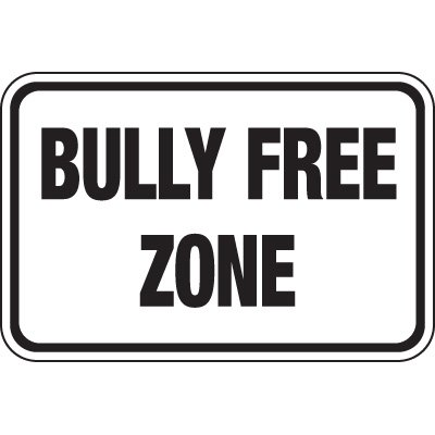Bully-Free Zone Signs