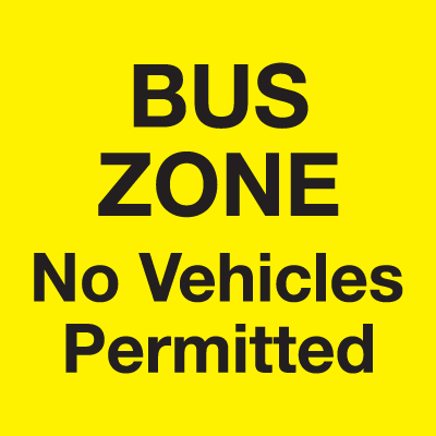 Bus Zone Sign - No Vehicles Permitted