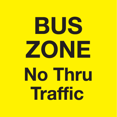 Bus Zone A-Frame Sign - No Thru Traffic
