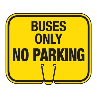 Buses Only No Parking - Traffic Cone Signs