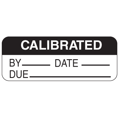 Calibrated By Date Due Labels For Greasy Surfaces
