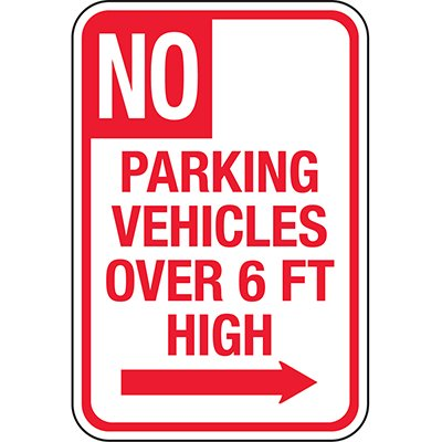 California Traffic & Parking Signs - No Parking Vehicles Over 6 Ft