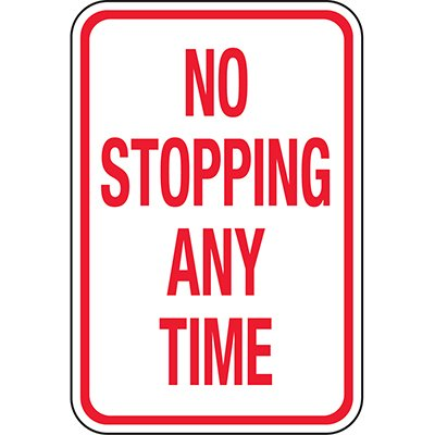 California Traffic & Parking Signs - No Stopping Anytime