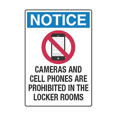 Cameras And Cell Phones Prohibited In Locker Rooms - Cell Phone Policy Signs