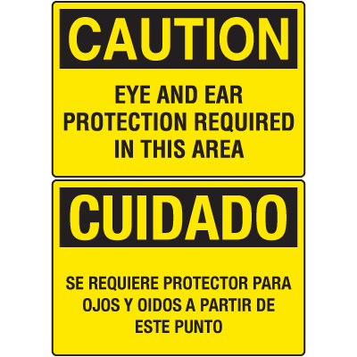 OSHA Caution Signs - Eye And Ear Protection Required - English or Spanish