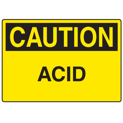 OSHA Caution Signs - Acid