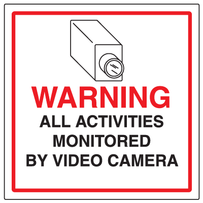 CCTV Warning Signs - Activities Monitored