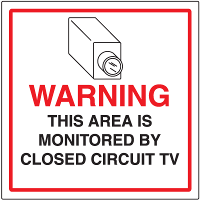 CCTV Warning Signs - Area Monitored