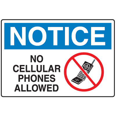 Cell Phone Notice Signs - No Cellular Phones Allowed