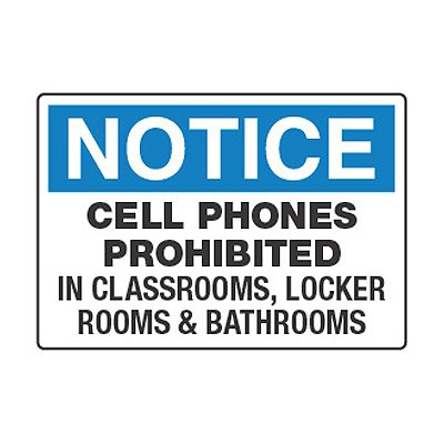 Cell Phones Prohibited In Classrooms - Cell Phone Policy Signs