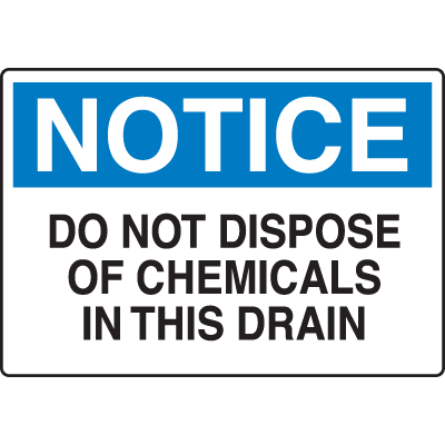 Chemical & HazMat Signs - Do Not Dispose of Chemicals In This Drain