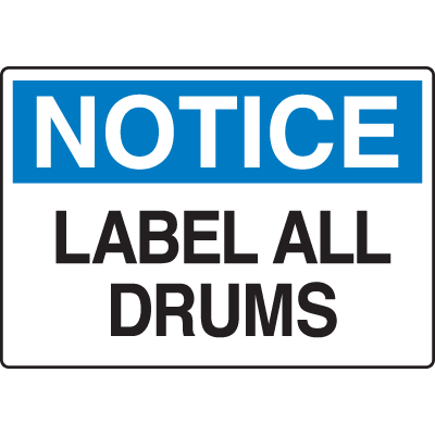 Chemical & HazMat Signs - Label All Drums
