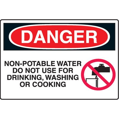 Chemical & HazMat Signs - Danger Non-Potable Water