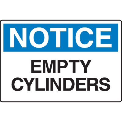 Chemical & HazMat Signs - Notice Empty Cylinders