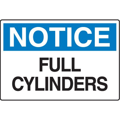 Chemical & HazMat Signs - Notice Full Cylinders
