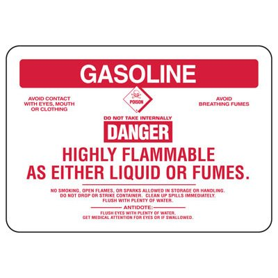 Gasoline Danger Highly Flammable - Chemical Sign