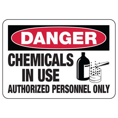 Chemical Signs - Danger Chemicals In Use