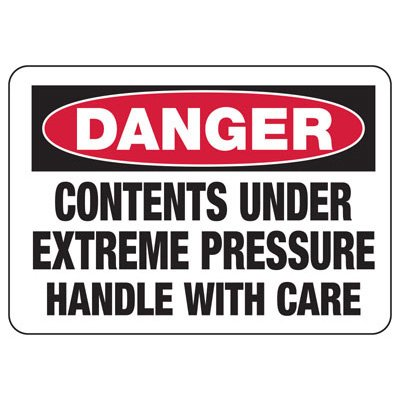 Chemical Signs - Danger Contents Under Extreme Pressure