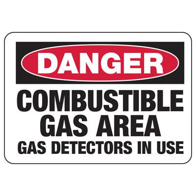 Chemical Signs - Danger Combustible Gas Area Gas Detectors In Use