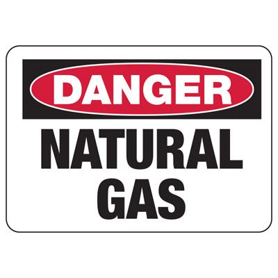 Chemical Signs - Danger Natural Gas