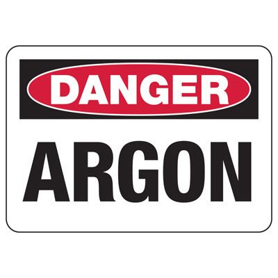 OSHA Danger Signs - Argon