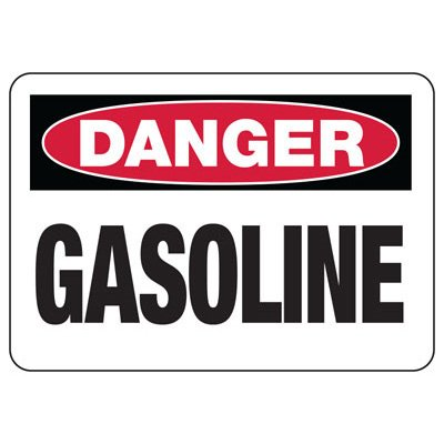 Danger Signs - Gasoline