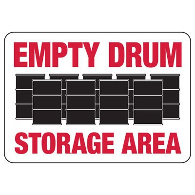 Empty Drum Storage Area - Industrial Chemical Warning Sign