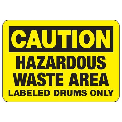 Caution Hazardous Waste Area - Industrial Chemical Warning Sign