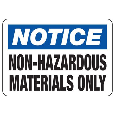 Notice Non-Hazardous Materials - Industrial Chemical Warning Sign