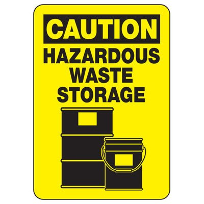 Caution Hazardous Waste Storage - Industrial Chemical Warning Sign