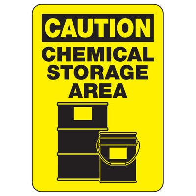 Caution Chemical Storage Area - Industrial Chemical Warning Sign