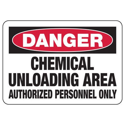 Danger Chemical Unloading Area - Industrial Chemical Warning Sign
