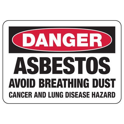 Danger Asbestos Avoid Breathing Dust - Industrial Chemical Warning Sign