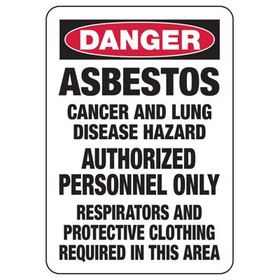 Danger Asbestos Cancer - Industrial Chemical Warning Sign