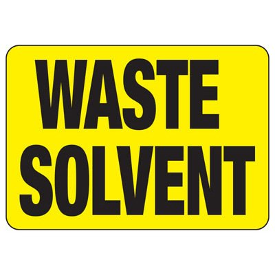 Waste Solvent - Industrial Chemical Warning Sign