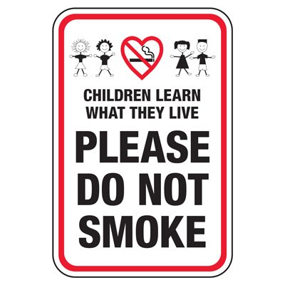 Children Learn Do Not Smoke - Playground Sign