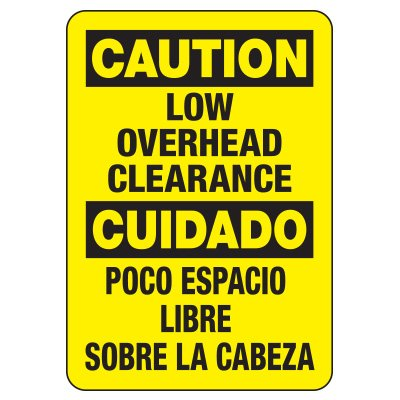 Bilingual Caution Low Overhead - Heavy-Duty Construction Signs