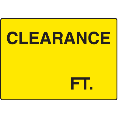 Clearance FT. Clearance Signs