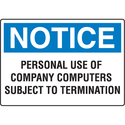 Notice Computer Security Signs - Personal Use Subject to Termination