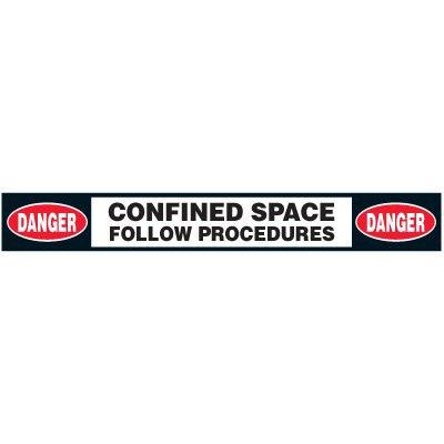 Confined Space Floor Marking Strips - Danger Confined Space Follow Procedure