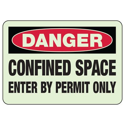 Danger Confined Space - Glow-In-The-Dark Confined Space Signs