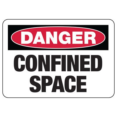 OSHA Danger Signs - Confined Space