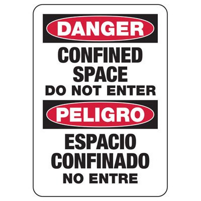 Confined Space Signs - Bilingual - Danger/Peligro - Do Not Enter